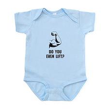 Do You Even Lift Infant Bodysuit