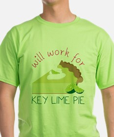 Work For Pie T-Shirt