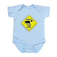 Dont Poke The Bear Infant Bodysuit