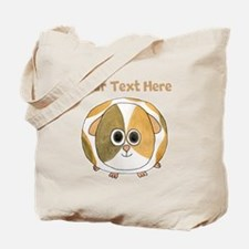 Guinea Pig. Custom Text. Tote Bag
