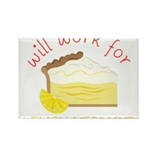 Will Work For Pie Rectangle Magnet