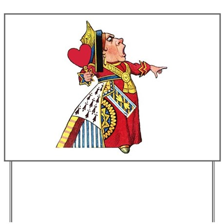 The Queen of Hearts Yard Sign