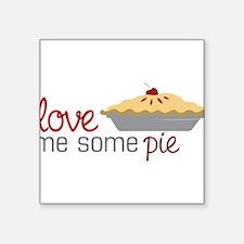 "Love Pie Square Sticker 3"" x 3"""
