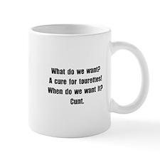 Tourettes Cure Small Mugs