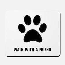 Walk Pet Mousepad