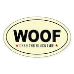 WOOF Obey the BLACK LAB! Oval Sticker