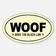 WOOF Obey the BLACK LAB! Oval Decal