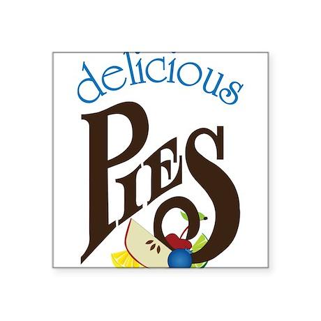 """Delicious Pies Square Sticker 3"""" x 3"""""""