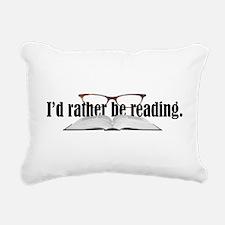 I'd Rather Read Rectangular Canvas Pillow