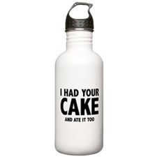I Had Your Cake Water Bottle