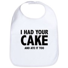 I Had Your Cake Bib