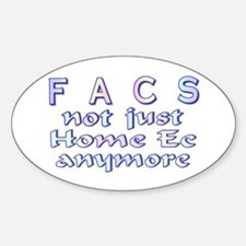 FACS not Home Ec Oval Decal
