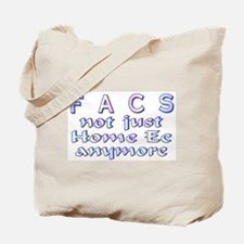 FACS not Home Ec Tote Bag