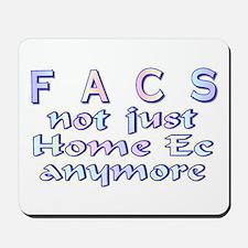 FACS not Home Ec Mousepad