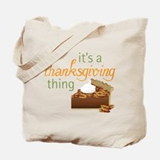 A Thanksgiving Thing Tote Bag