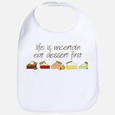 Eat Dessert First Bib