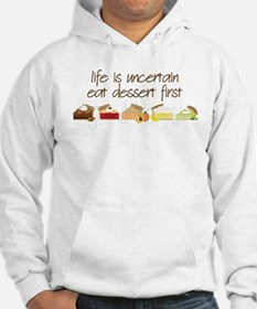 Eat Dessert First Hoodie Sweatshirt