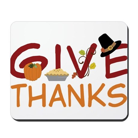 Give Thanks Mousepad