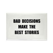 Bad Decisions Rectangle Magnet (10 pack)