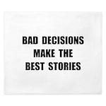 Bad Decisions King Duvet