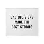Bad Decisions Throw Blanket