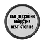 Bad Decisions Large Wall Clock