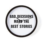 Bad Decisions Wall Clock