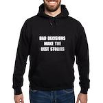 Bad Decisions Hoodie (dark)
