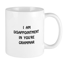 Disappointment Grammar Mug