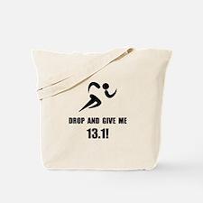 Drop Give Half Marathon Tote Bag