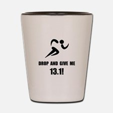 Drop Give Half Marathon Shot Glass