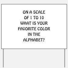 Favorite Color Alphabet Yard Sign