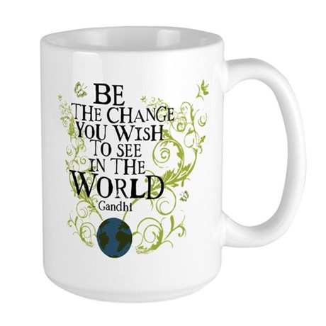 Be the Change - Earth - Green Vine Large Mug