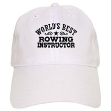 World's Best Rowing Instructor Baseball Cap