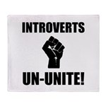 Introverts Un Unite Throw Blanket
