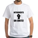 Introverts Un Unite White T-Shirt