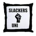 Slackers Uni Throw Pillow