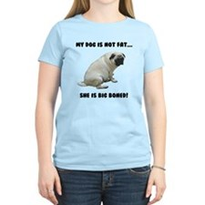 My Dog is Not Fat Pug T-Shirt