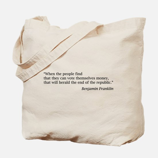 """Franklin: """"When the people find..."""" Tote Bag"""