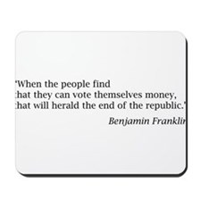 """Franklin: """"When the people find..."""" Mousepad"""