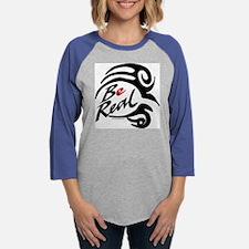 be real.psd Womens Baseball Tee