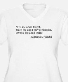 """Franklin: """"Tell me and I forget, teach me..."""" Wome"""