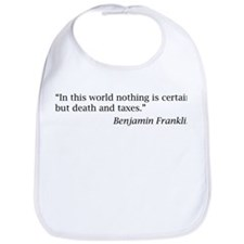 """""""...nothing is certain but death and taxes"""" Bib"""