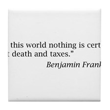 """...nothing is certain but death and taxes"" Tile C"