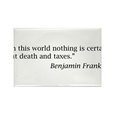 """""""...nothing is certain but death and taxes"""" Rectan"""