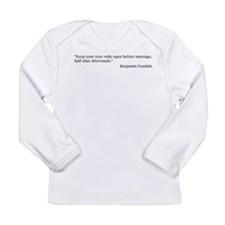 Benjamin Franklin on Marriage Long Sleeve Infant T
