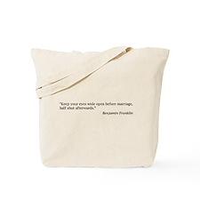 Benjamin Franklin on Marriage Tote Bag