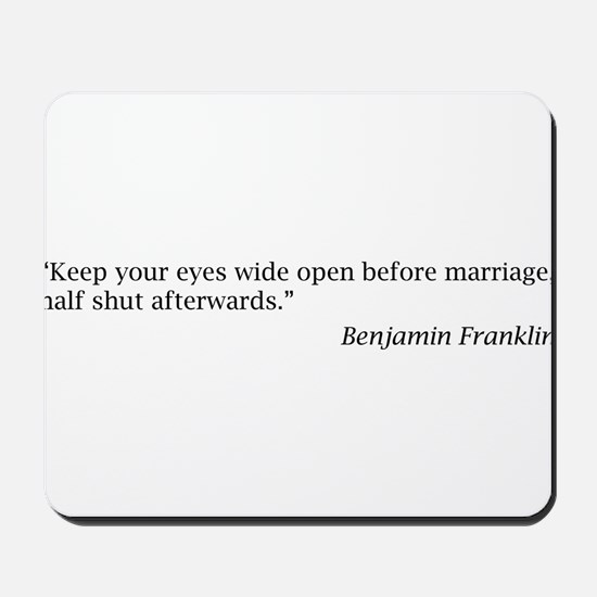Benjamin Franklin on Marriage Mousepad