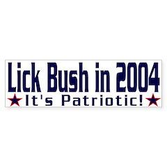 Lick Bush in 2004 Bumper Bumper Sticker