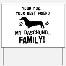 Daschund dog breed designs Yard Sign
